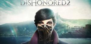 "Dishonored 2, nuovo trailer ""Salva Anton Sokolov"""