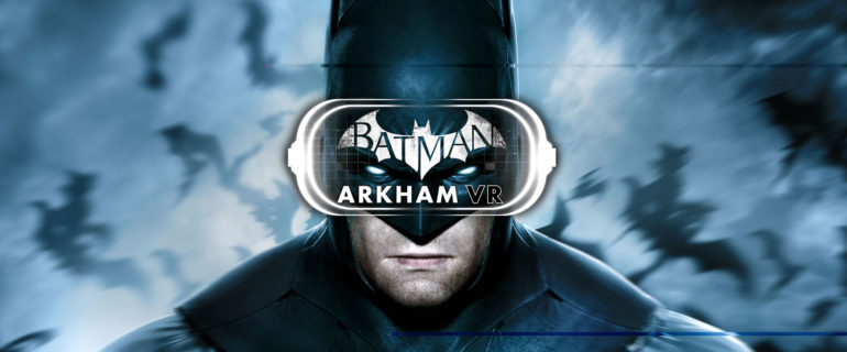 Warner Bros annuncia Batman: Arkham VR per PlayStation VR