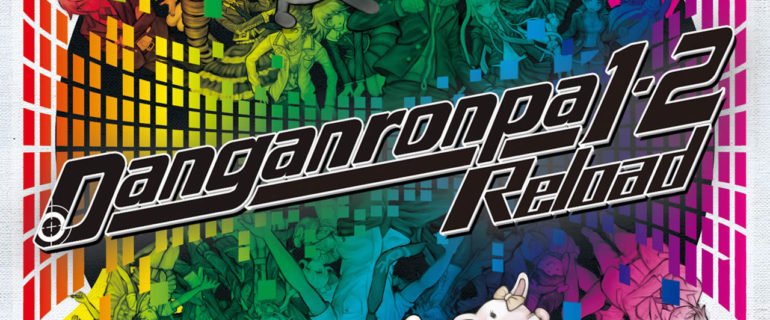 Danganronpa 1-2 Reload arriva in Europa all'inizio del 2017