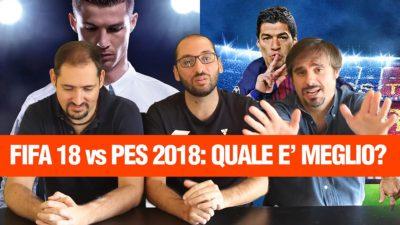 FIFA 18 o PES 18: qual'è la migliore simulazione calcistica? Ecco la nostra opinione in Press Play On Tape