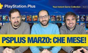 PlayStation Plus: commenti e reazioni ai titoli di marzo 2018