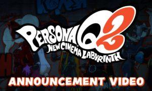 Persona Q2: New Cinema Labyrinth arriva su Nintendo 3DS, ecco trailer e data di uscita