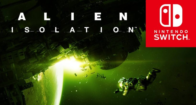Alien: Isolation si mostra su Nintendo Switch con il nuovo trailer di gameplay