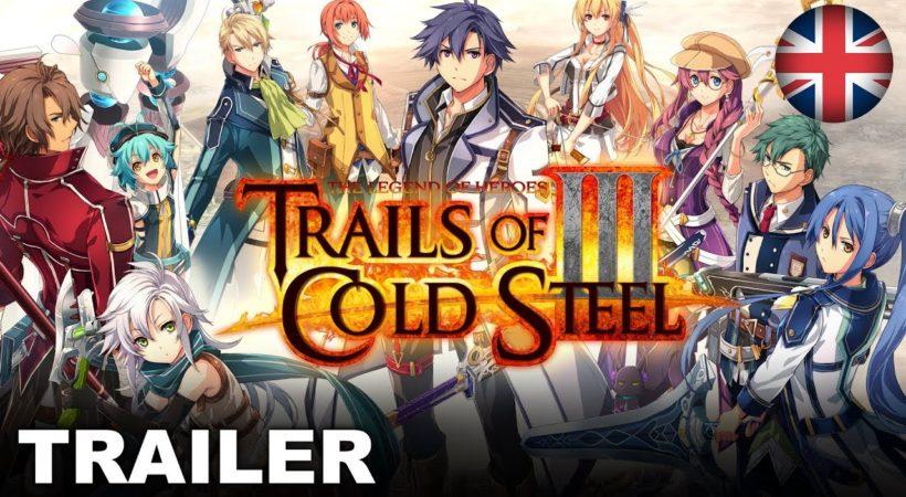 The Legend Of Heroes: Trails Of Cold Steel III, un nuovo trailer svela la data di uscita