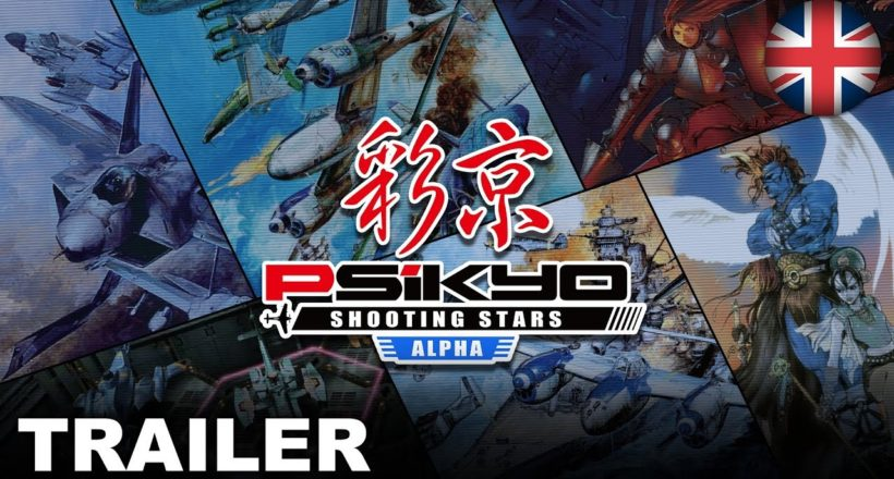 Psikyo Shooting Stars Alpha è disponibile su Nintento Switch, ecco il trailer di lancio